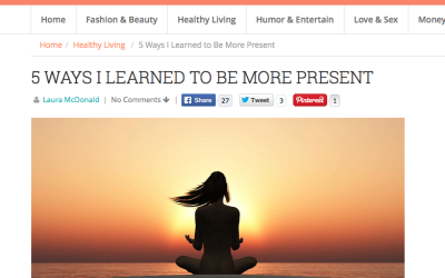 5 Ways I've Learned To Be More Present